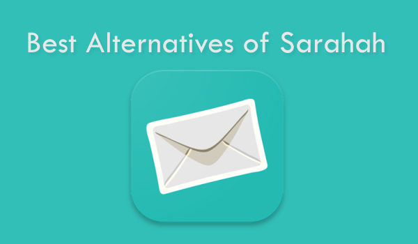 Best Alternatives of Sarahah