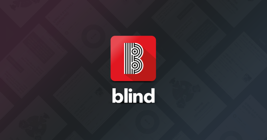 Blind - Anonymous Professional Network