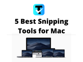 5 Best Snipping Tools for Mac